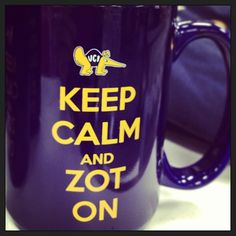 You know what to do, Anteaters!   Keep calm and Zot on!   #UCIrvine #UCI #zot #KeepCalm #ZotOn