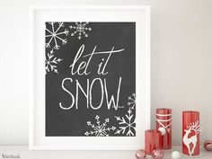 Let it snow quote print in chalkboard style #holiday #boho #ChristmasPrintable #InstantDownload #10x8ArtPrint #Christmas #ChristmasDecor #chaklboard #HolidayDecor #BohoChicHomeDecor