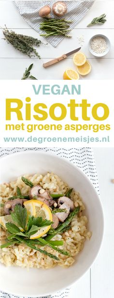 Recept vegan risotto met groene asperges van De Groene Meisjes. Lekker recept voor het voorjaar.