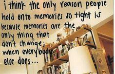 Memories, of course