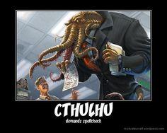 CTHULHU DEMANDS IT!
