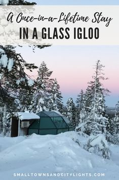 A Once-in-a-Lifetime Stay in A Glass Igloo