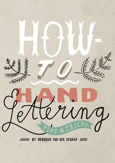 How-to hand lettering, a little book with tips & tricks by Deborah van der Schaaf, in Flow 3-2014