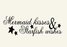 Mermaid Kisses and Starfish Wishes Vinyl Wall Decal Words - Bathroom Wall Decal - Beach Wall Decal - Mermaid Decal - Mermaid Wall Decal