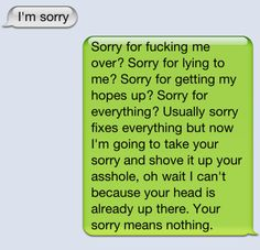 oh how I would love to send this to the biggest asshole I know..