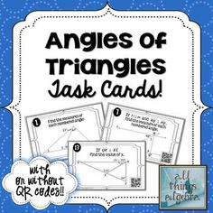 Angles of Triangles Task Cards - with our without QR codes!