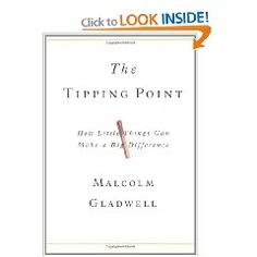 The Tipping Point: How Little Things Can Make a Big Difference [Hardcover].  List Price: $27.99  Savings: $9.90 (35%)