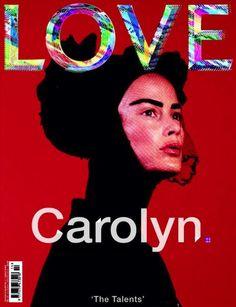 Carolyn Murphy for LOVE Magazine F/W 2015