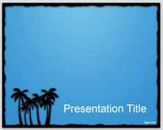 Border Light PowerPoint Template is a free cute PowerPoint template background with palms in the slide design and blue background colour that you can download for Microsoft PowerPoint presentations as a free download file of Microsoft PowerPoint templates 2007 or 2010