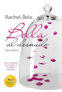 Reseña: Bella al desnudo #1 - Rachel Bells