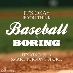 Its OK if you think Baseball. Take Me Out, Perfect Game, Fantasy Football, My Happy Place, Its Okay, Thinking Of You, Names, Baseball, Sports