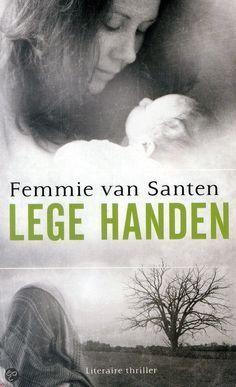 24/52: Lege handen. Prachtig geschreven verhaal over een vrouw wiens pasgeboren baby werd gestolen vd kraamafdeling