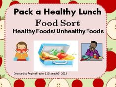 Promote healthy eating habits as you have students sort healthy and unhealthy foods. Students will draw and write about what they would pack in a #healthy #lunch.