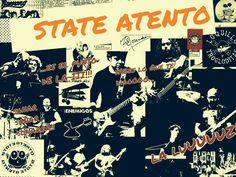 """""""STATE ATENTO""""  Nuevo disco del grupo segoviano del mismo nombre.   formado en 2010 y cuyos miembros son Bulta (voz y guitarra), Javi (guitarra), Pali (bajo), Madrigal (batería) y Geni (teclados y percusión).    Tocan un """"poquito de rock con punk aderezado con unas gotas de funky pop rociado de un poco de heavy blues, ya sabes algo sencillo..."""", puro rock and roll.  POP- ROCK"""