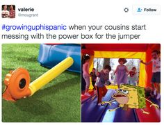 Jump house struggles: | 31 Tweets About Growing Up Hispanic That Will Make You Laugh Every Time