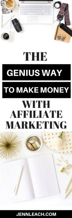 The Genius Way to Make Money with Affiliate Marketing