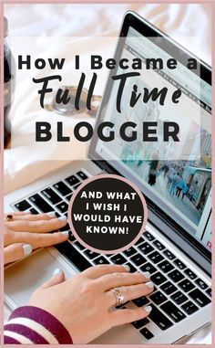 How I became a full time Blogger What I Wish I Knew Before Becoming a Full Time Blogger | My story of becoming a full time blogger | Story of starting a blog | what I wish I knew about blogging | #blogging #bloggingtips #blogger #makemoneyblogging