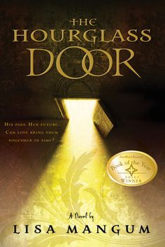 Book Review: The Hourglass Door by Lisa Mangum 3/5 stars. A clean time travel adventure and romance.