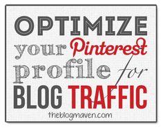 Optimize Your Pinterest Profile for More Blog Traffic