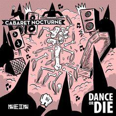 PRÉMIÈRE: Cabaret Nocturne - Dance or Die [Nein] by whypeopledance