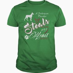A #Doberman Pinscher steals my heart , Order HERE ==> https://www.sunfrogshirts.com/Pets/109666575-296606562.html?9410, Please tag & share with your friends who would love it, #renegadelife #xmasgifts #jeepsafari  #doberman pinscher black, european doberman pinscher, doberman pinscher art  #family #architecture #art #cars #motorcycles #celebrities #DIY #crafts #design #education