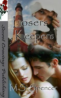 Losers Keepers  M. S. Spencer  http://store.secretcravingspublishing.com/index.php?main_page=book_info=22_id=93  Losers Keepers, the story of a romantic triangle enmeshed in murder, set on the Atlantic barrier island of Chincoteague.