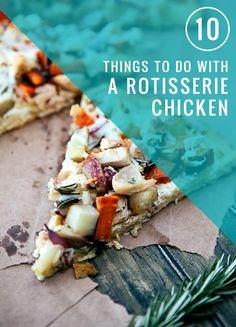 10 Ideas for Rotisserie Chicken | HenryHappened.com