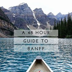 Planning a weekend trip to Banff, Alberta? Here's a 48 hour guide to Banff with photos and suggestions of how to spend your time in jewel of Canada. O Canada, Canada Travel, Canada Trip, Banff National Park, National Parks, Banff Ab, Banff Alberta, Alaskan Cruise, Future Travel