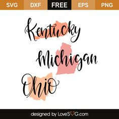 *** FREE SVG CUT FILE for Cricut, Silhouette and more *** Kentucky – Michigan – Ohio