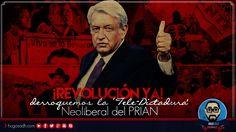 ¡REVOLUCIÓN YA! Derroquemos La 'Tele-Dictadura' Neoliberal del PRIAN