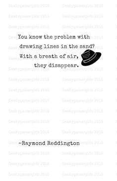 Raymond Reddington Quotes Blacklist Poster by GeekyGamerGirls Tv Show Quotes, Movie Quotes, The Blacklist Quotes, James Spader Blacklist, Red Quotes, Philosophical Quotes, Poetry Quotes, Life Lessons, Quote Of The Day
