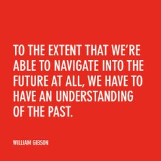 Sci-fi author William Gibson riffs on writing and the future.