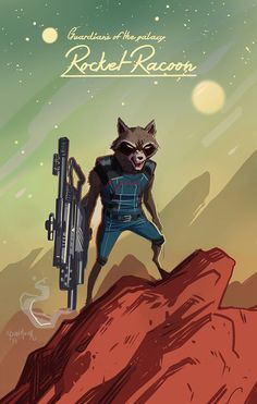 Rocket!!!!!!! » Guarding The Galaxy - Original badass, Rocket Raccoon by Dan Mora » thecomicartblog.com