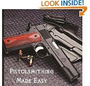 Free Kindle Book -  HISTORY - FREE -  Pistolsmithing Made Easy