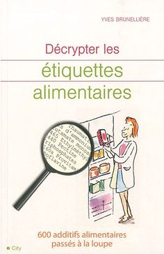 additifs alimentaires (colorants alimentaires, conservateurs alimentaires, etc...)