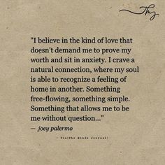 I believe in the kind of love Ich glaube an die Art der Liebe - themindsjournal. Now Quotes, Hard Quotes, Thank You Quotes, Funny Quotes, Life Quotes, Crush Quotes, Funny Memes, Believe In Love Quotes, Love Me Quotes