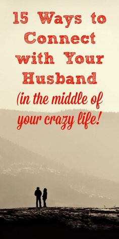 15 Ways to Connect with Your Spouse - and Build a Strong Marriage - Here are 15 simple ways to connect with your husband or wife every day and build a healthy marriage, in spite of your busy schedule. These are simple things that even the busiest spouses can do to boost intimacy and create a healthy married life. Plus, they're fun! #marriage #marriedlife #intimacy #marriagetips Marriage tips and ideas