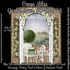 Cream Lilies Garden Scene 3D Mini Kit : The Designer Twins ...where creativity encounters quality and value