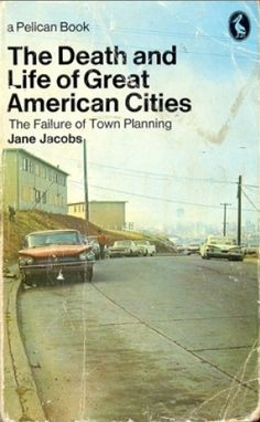 The woman who fought City Hall and helped bring down the most powerful man in New York (changing the direction of urban planning in America in the process)   - Jane Jacobs