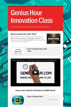 Genius Hour Innovation Class - A Passion-Driven, Technology-Infused Learning Experience by Lee Araoz Genious Hour, What Is Genius, Passion Project, Embedded Image Permalink, Innovation, Encouragement, Classroom, Student, Technology