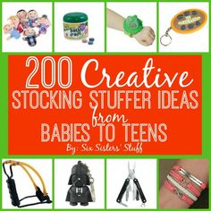 200 Creative Stocking Stuffer Ideas from Babies to Teens from SixSistersStuff.Com #sixsistersstuff