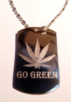 Marijuana Weed Pot Ganja Leaf Go Green Logo Symbol - Military Dog Tag Luggage Tag Key Chain Metal Chain Necklace *** Check this awesome product by going to the link at the image.