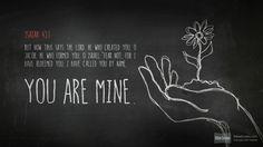 One of my favorite verses. Is 43:1-4