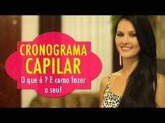 CRONOGRAMA CAPILAR: Benefícios e como fazer o seu! - YouTube