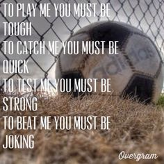soccer! The last one is so true