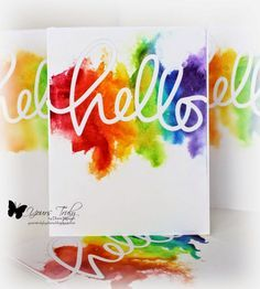 watercolor hello card by Diana Nguyen.... first watercolor, then diecut.... use the cut-out part on another card Quilling, Karten Diy, Rainbow Card, Card Making Techniques, Card Sketches, Watercolor Cards, Card Tags, Diy Cards, Craft Cards