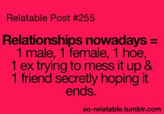 Kind of seems that way some times. I think it should just be between you and the person you're in a relationship with.