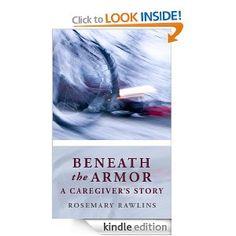 Beneath the Armor: A Caregiver's Story Diane Farr, Dashing Through The Snow, Brain Injury, A Christmas Story, Caregiver, The Book, Physics, Literature, Fiction