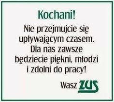 ZUS zawsze będzie wam życzył zdrowia - Beka z Człowieka Keep Smiling, More Than Words, Powerful Words, Man Humor, Pranks, Motto, Memes, Good To Know, Haha