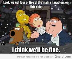 Star Wars meets Family Guy - http://2nerd.com/memes/star-wars-meets-family-guy/